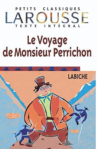 9782038717228: Le Voyage de M. Perrichon, texte intégral