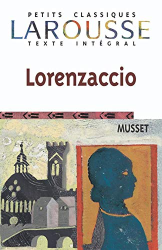 Lorenzaccio (French Edition): Musset, A.
