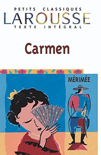 9782038717266: Carmen (Petits Classiques Larousse Texte Integral) (French Edition)