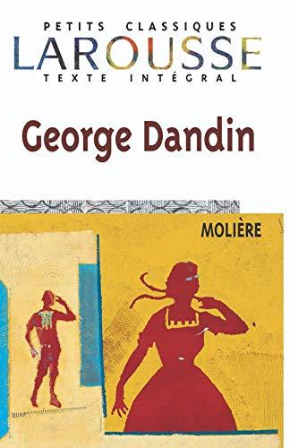 9782038717273: George Dandin (Petits Classiques Larousse Texte Integral) (French Edition)