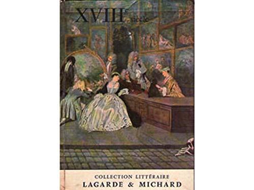 XVIIIe siècle: André Lagarde; Laurent