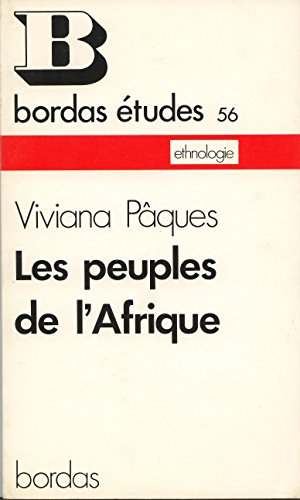 Les peuples de l'Afrique (Collection Etudes, 56.: Viviana Paques
