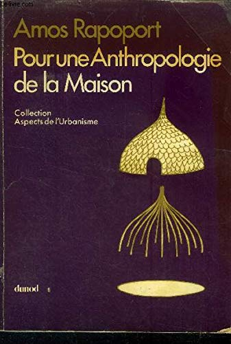 9782040005368: Pour une anthropologie de la maison