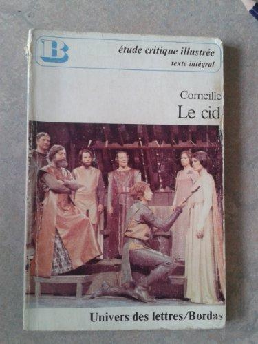 9782040015367: Le Cid : Tragédie (Univers des lettres Bordas)