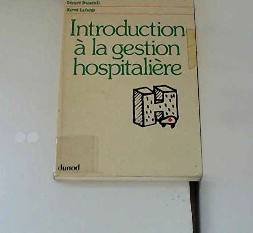 9782040030704: Introduction a la gestion hospitaliere (French Edition)