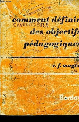 Comment definir des objectifs pedagogiques (French Edition): Mager, Robert Frank