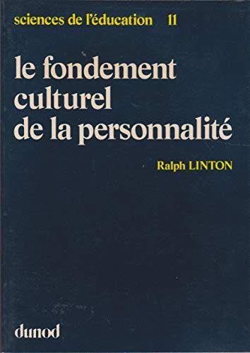 Le Fondement culturel de la personnalit?: Ralph Linton
