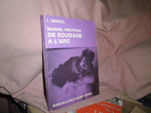 9782040033972: Manuel pratique de soudage a l'arc (Manuels pratiques Dunod) (French Edition)