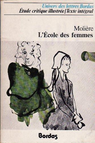 9782040038366: L'Ecole Des Femmes