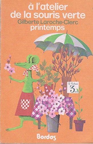 9782040042233: à L'atelier De La Souris Verte- Printemps #3