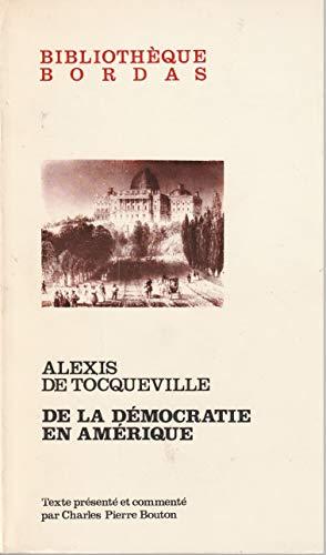 9782040045388: De la démocratie en Amérique (Bibliothèque Bordas) (French Edition)
