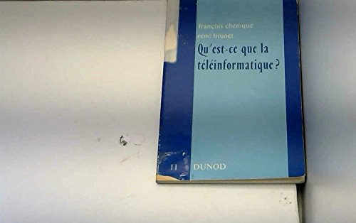 9782040063344: Qu'est-ce que la téléinformatique? (Série Logique et informatique ; 11) (French Edition)
