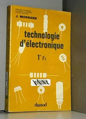 9782040069513: Technologie d'électronique : 1& F 2, préparation au baccalauréat de technicien en électronique, formation permanente