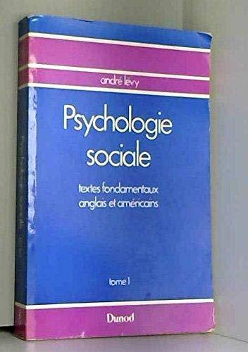 Psychologie sociale Textes fondamentaux anglais et americains: O. Klineberg, J.