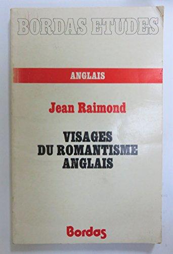 9782040074111: Visages du romantisme anglais (Collection Études : Section Anglais) (French Edition)