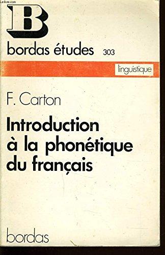 9782040074265: Introduction à la phonétique du français (Collection Études, 303. Série de langue française. Linguistique. Série rouge) (French Edition)