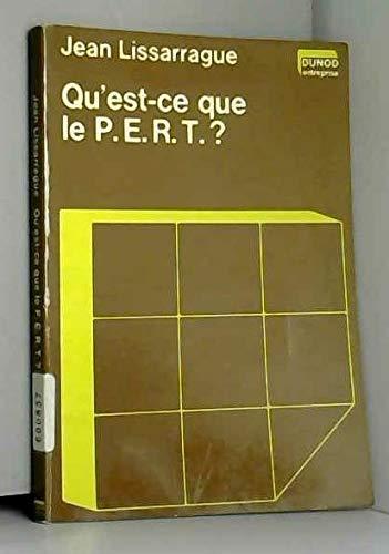 9782040074487: Qu'est-ce que le P.E.R.T.? (Dunod entreprise : Série Techniques quantitatives de gestion) (French Edition)