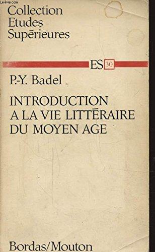 9782040074715: Introduction a La Vie Litteraire Du Moyen Age