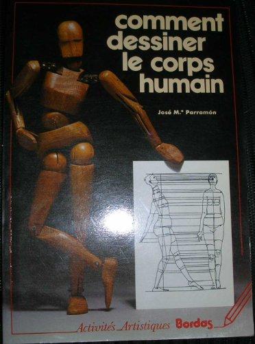 9782040092481: Comment dessiner le corps humain