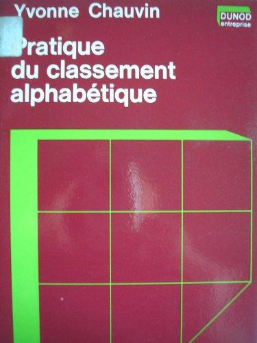 9782040101558: Pratique du classement alphabetique (Dunod entreprise : Serie Organisation et direction) (French Edition)