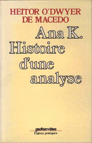 9782040103026: Ana K. histoire d'une analyse.