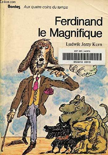 Ferdinand le Magnifique (Aux quatre coins du: Kern, Ludwik Jerzy