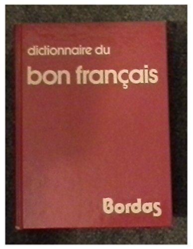 9782040105808: Dictionnaire du bon français