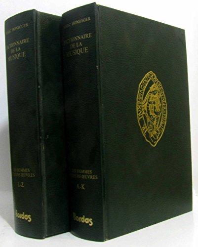 Dictionnaire de la musique (2 volumes): Marc Honegger