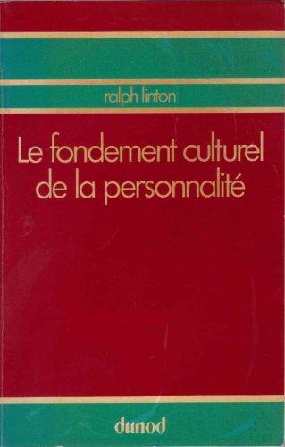 9782040108410: Le Fondement culturel de la personnalit�