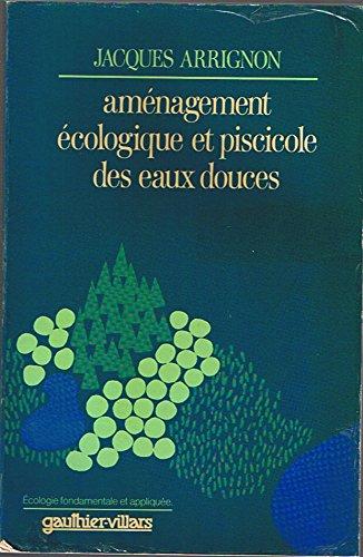 9782040109288: Aménagement écologique et piscicole des eaux douces