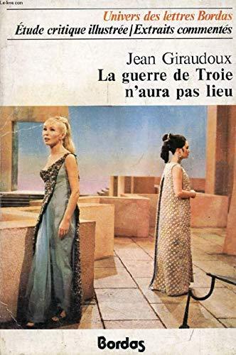 9782040110840: La Guerre De Troie N'aura Pas Lieu