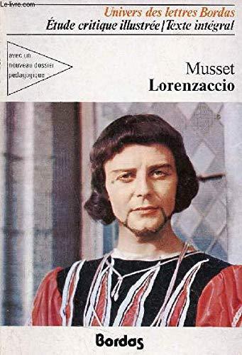 Lorenzaccio : Drame (Univers des lettres): Alfred De Musset