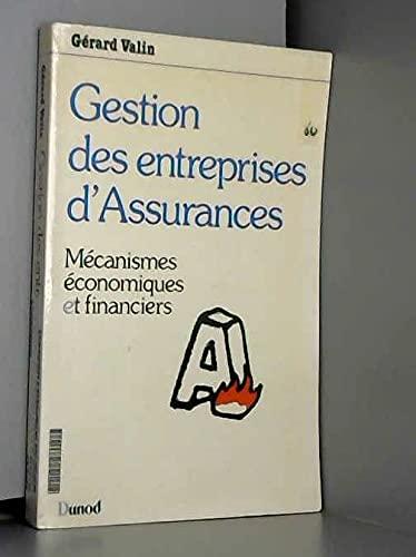 9782040114220: Gestion des entreprises d'Assurances: mécanismes économiques et financiers