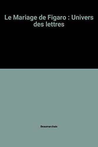 Le Mariage De Figaro: Univers Des Lettres (2040115900) by Beaumarchais