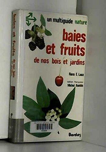 9782040127787: Baies et fruits de nos bois et jardins