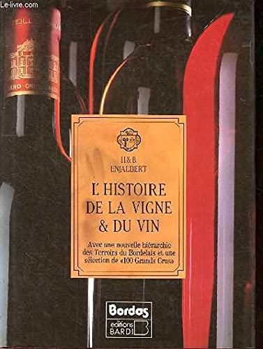 L'histoire de la vigne & du vin: Enjalbert Henri, Enjalbert