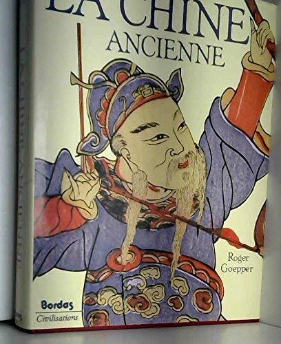 9782040129729: LA CHINE ANCIENNE (Ancienne Edition)