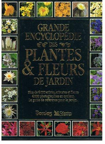 9782040129774: Grande encyclopédie des plantes & fleurs de jardin