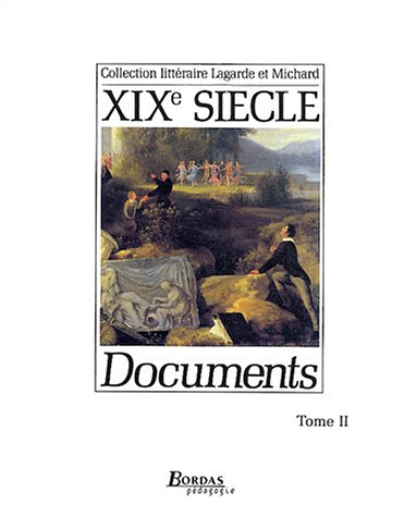 9782040142445: XIXe Siècle : Tome 2, Documents