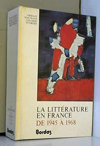 9782040150105: La Littérature en France de 1945mille neuf cent soixante-huit