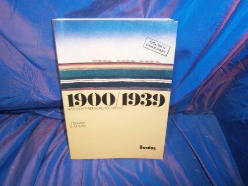 9782040150280: 1900-1939 : Histoire, 1re, XXe siècle