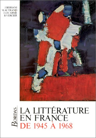 9782040152512: La Litterature En France De 1945 a 1968 (French Edition)