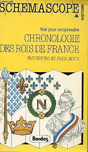 9782040152710: Chronologie des rois de France, empereurs et présidents (Schémascope)