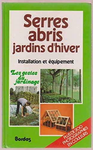 9782040153557: Serres, abris, jardins d'hiver