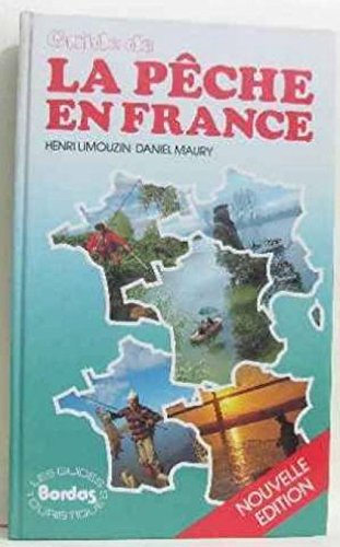 9782040153779: Guide de la pêche en France