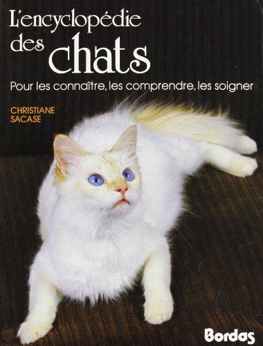 9782040153809: Encyclopédie des chats