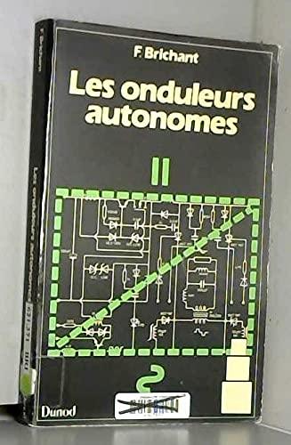 9782040154592: Les onduleurs autonomes: Conception et applications industrielles (French Edition)