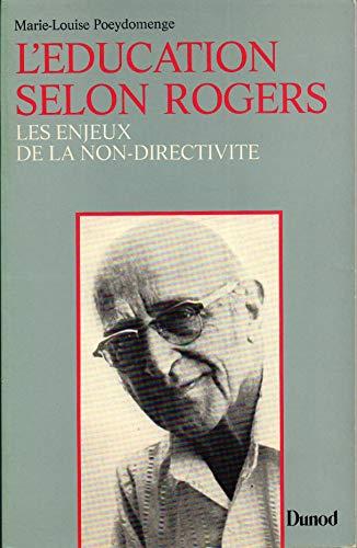 9782040155605: L'education selon Rogers: Les enjeux de la non-directivite (Organisation et sciences humaines) (French Edition)