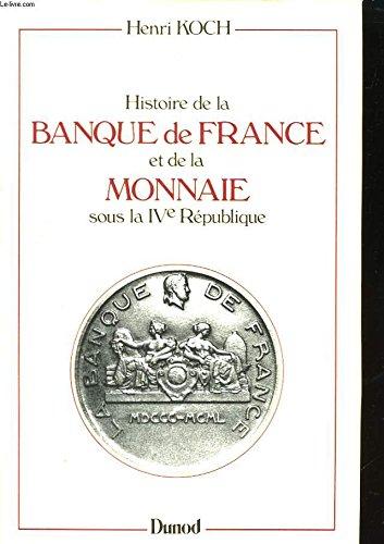9782040155940: Histoire de la Banque de France et de la monnaie sous la IVe République (French Edition)