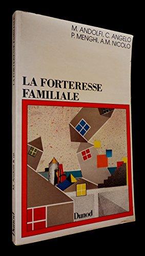 9782040156527: La forteresse familiale / un modele de clinique relationnelle